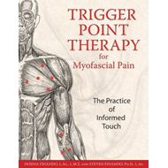 Trigger Point Therapy for Myofascial Pain: The Practice of Informed Touch (BOK)