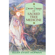 A Druid's Herbal of Sacred Tree Medicine (BOK)