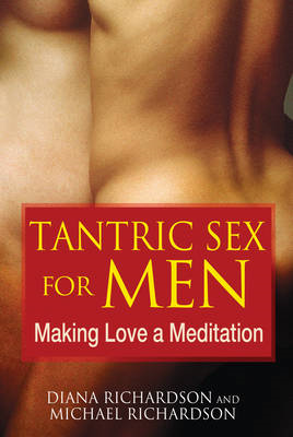 Tantric Sex for Men (BOK)