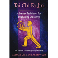 Tai Chi Fa Jin: Advanced Techniques for Discharging Chi Energy (BOK)