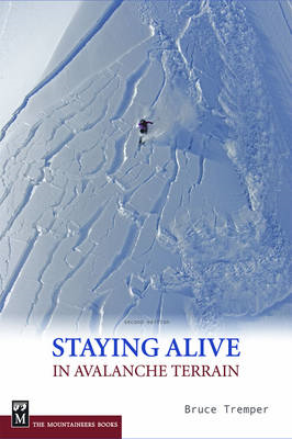 Staying Alive in Avalanche Terrain (BOK)