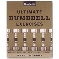 Men's Health Ultimate Dumbbell Guide (BOK)