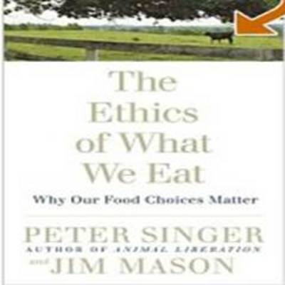 Ethics Of What We Eat (BOK)