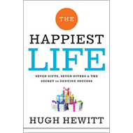 The Happiest Life: Seven Gifts, Seven Givers, and the Secret to Genuine Success (BOK)