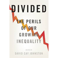 Divided: The Perils of Our Growing Inequality (BOK)