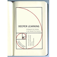 Deeper Learning: A Blueprint for Schools in the Twenty-First Century (BOK)