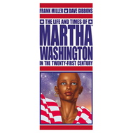The Life and Times of Martha Washington in the Twenty-first Century (BOK)