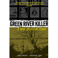 Green River Killer: A True Detective Story (BOK)