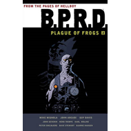 B.p.r.d.: Plague Of Frogs Volume 2 (BOK)