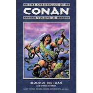The Chronicles of Conan: Volume 21: Blood of the Titan and Other Stories (BOK)