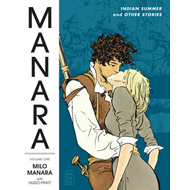 The Manara Library: Volume 1: Indian Summer and Other Stories (BOK)