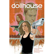 Dollhouse: Volume 1: Epitaphs (BOK)