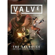 Valve Presents Volume 1: the Sacrifice and Other Steam-Power (BOK)