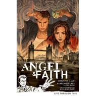 Angel & Faith Volume 1: Live Through This (BOK)