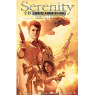 Serenity Those Left Behind: Those Left Behind 2nd Edition (BOK)