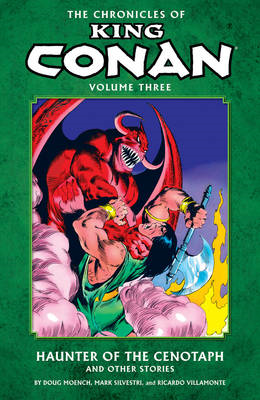 Chronicles of King Conan Volume 3: The Haunter of the Cenota (BOK)