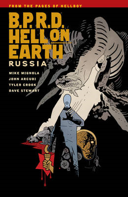 B.P.R.D. Hell on Earth: Volume 3: Russia (BOK)