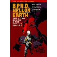 B.P.R.D Hell on Earth: Volume 4: Devil's Engine and the Long Death (BOK)