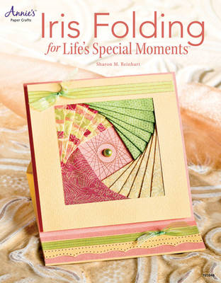 Iris Folding for Life's Special Moments (BOK)