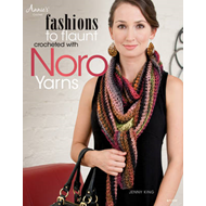 Fashions to Flaunt Crocheted with Noro Yarns (BOK)