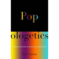 Popologetics: Popular Culture in Christian Perspective (BOK)