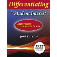 Differentiating by Student Interest: Practical Lessons and Strategies (BOK)