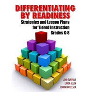 Differentiating By Readiness: Strategies and Lesson Plans for Tiered Instruction, Grades K-8 (BOK)