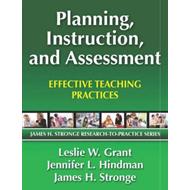Planning, Instruction, and Assessment: Effective Teaching Practices (BOK)