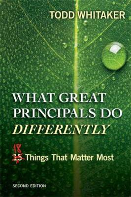 What Great Principals Do Differently: Eighteen Things That Matter Most (BOK)