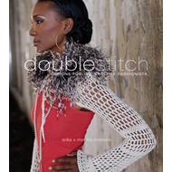 Double Stitch: Designs for the Crochet Fashionista (BOK)