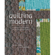 Quilting Modern: Techniques and Projects for Improvisational Quilts (BOK)