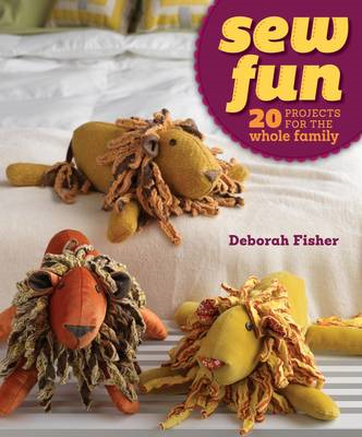 Sew Fun: 20 Projects for the Whole Family (BOK)