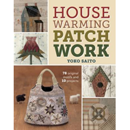 Housewarming Patchwork: 78 Original Motifs and 10 Projects (BOK)