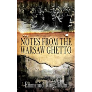 Notes from the Warsaw Ghetto: The Unflinching, Classic First-Hand Account (BOK)