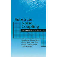 Substrate Noise Coupling in Analog/RF Circuits (BOK)