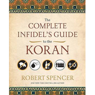 Complete Infidel's Guide to the Koran (BOK)