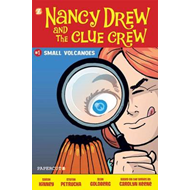 Nancy Drew and the Clue Crew: No. 1: Small Volcanoes (BOK)