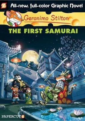 Geronimo Stilton: v. 12: First Samurai (BOK)