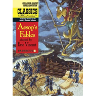 Classics Illustrated : Aesop's Fables: No. 18 (BOK)