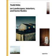 Todd Hido on Landscapes, Interiors, and the Nude (BOK)