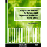 Regression Models for Categorical Dependent Variables Using Stata (BOK)