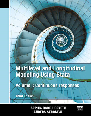 Multilevel and Longitudinal Modeling Using Stata: Continuous Responses:  Volume I (BOK)