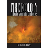 Fire Ecology in Rocky Mountain Landscapes (BOK)