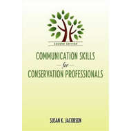 Communication Skills for Conservation Professionals (BOK)