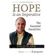Hope is an Imperative: The Essential David Orr (BOK)