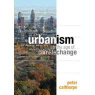 Urbanism in the Age of Climate Change (BOK)