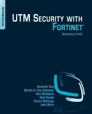 UTM Security With Fortinet: Mastering FortiOS (BOK)