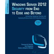 Windows Server 2012 Security from End to Edge and Beyond (BOK)
