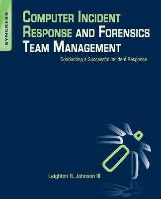Computer Incident Response and Forensics Team Management (BOK)
