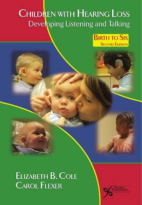 Children with Hearing Loss: Developing Listening and Talking Birth to Six (BOK)